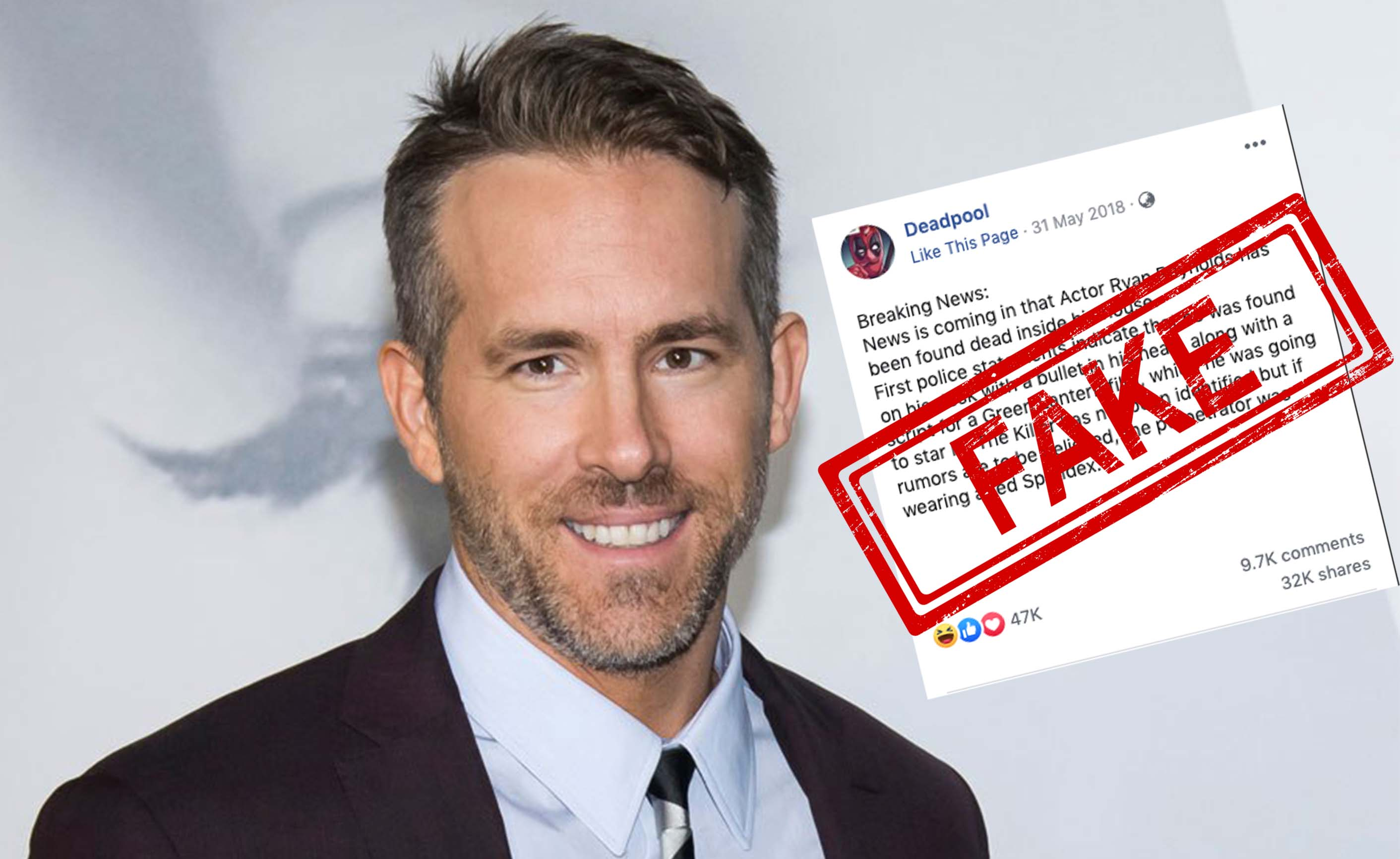 Don't believe this FAKE news of Ryan Reynolds found dead